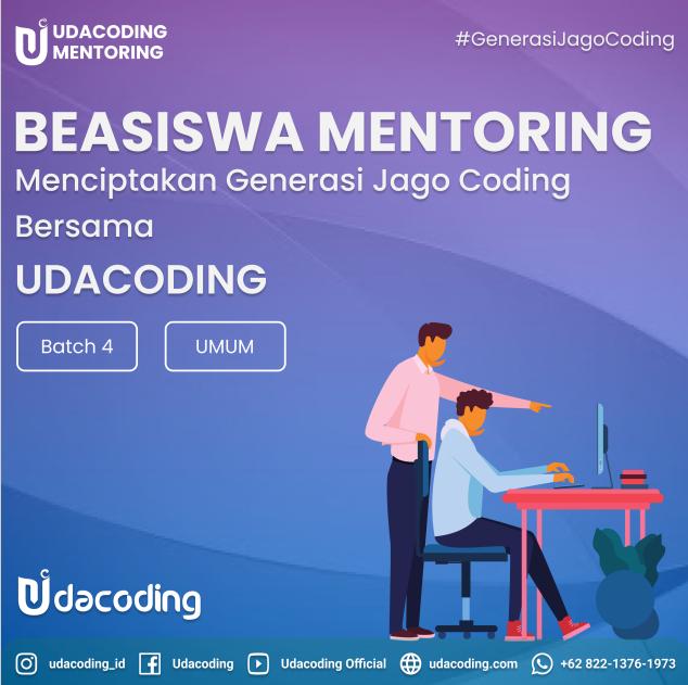 Beasiswa Mentoring Udacoding Batch 4